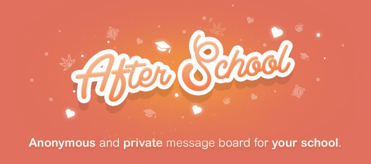 After School, Another Anonymous App for Teens Cyberbullying Research Center