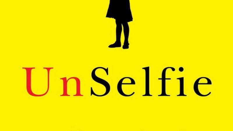 "Review of ""UnSelfie"""